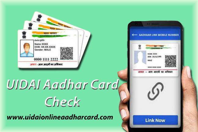UIDAI Aadhar Card Check
