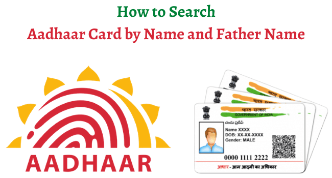 Aadhar Card Search By Name And Father Name